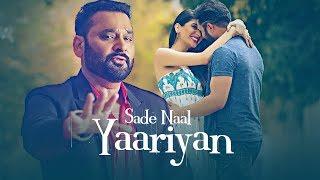 Sade Naal Yaariyan: Nachhatar Gill (Official Full Song) Gurmeet Singh | T-Series Apna Punjab width=