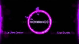 "getlinkyoutube.com-Grupo Bryndis - La Ultima Cancion ""EPICENTER"""