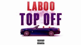 Laboo - Top Off - Explicit Audio