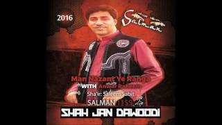 shahjan dawoodi new balochi song 2016 (Man Nazant Ye Ranga)