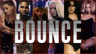 BOUNCE | Dance Megamix ft. Iggy Azalea, Fifth Harmony, Jason Derulo, Rihanna [EXPLICIT]