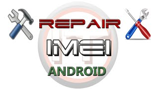 Repair IMEI in android MTK device