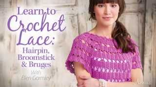 getlinkyoutube.com-Learn to Crochet Lace: Hairpin, Broomstick & Bruges - an Annie's Video Class