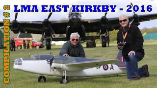 getlinkyoutube.com-EAST KIRKBY LMA RC GIANT MODEL AIRCRAFT SHOWLINE COMPILATION # 2 - 2016