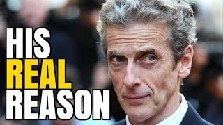 The REAL Reason Capaldi is Leaving Doctor Who!