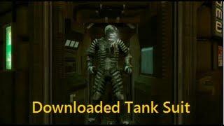 getlinkyoutube.com-Dead Space - Downloaded Tank Suit