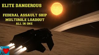 getlinkyoutube.com-Elite Dangerous - Federal Assault Ship Multirole Loadout ( All in one )