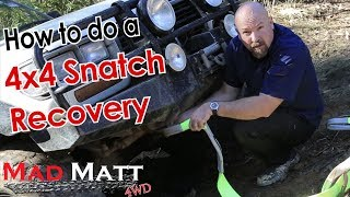 getlinkyoutube.com-Snatch Strap Recovery Series Part 1 - Snatch Strap Recovery in action!