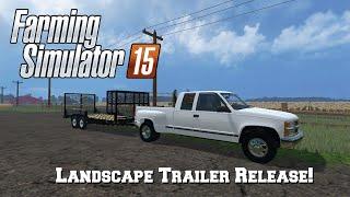 getlinkyoutube.com-FS15: Mod Release! (Landscaping Trailer)