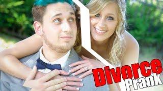 DIVORCE PRANK!! (BREAK UP!)