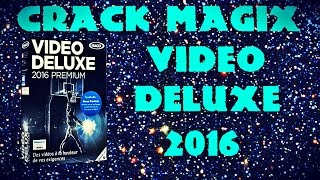 getlinkyoutube.com-[FR] Crack Magix Video Deluxe 2016 GRATUITEMENT !!!!!!!!!!!!!!!!!!