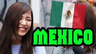 Ask Japanese about MEXICO|What Japanese think of Mexico and Mexicans