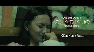 SOUNDTRACK FILM SILARIANG+LIRIK - Sajang Rennu width=