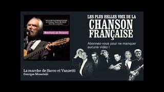 getlinkyoutube.com-Georges Moustaki - La marche de Sacco et Vanzetti -  Chanson française