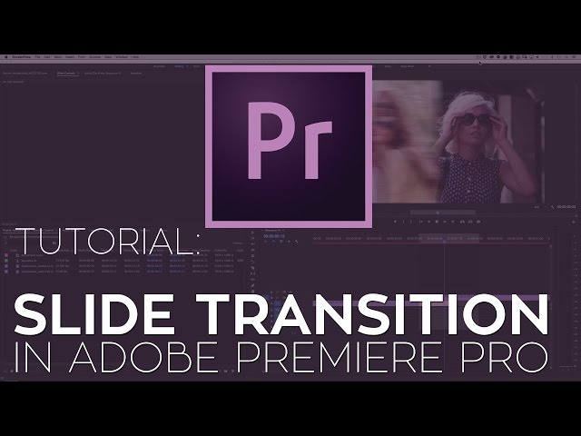 How to Create a Slide Transition in Adobe Premiere Pro