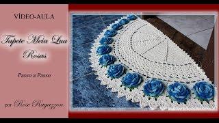 Tapete meia-lua Rosas - Crochê