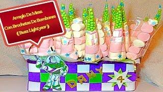 getlinkyoutube.com-Arreglo De Mesa Con Brochetas De Bombones (( Buzz Lightyear ))
