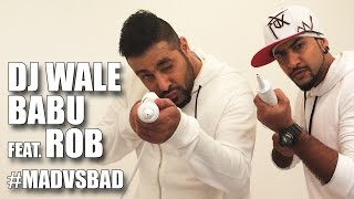 DJ Waley Babu Feat. Rob   Mad Party Anthem Of The Year