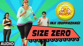 getlinkyoutube.com-Size Zero Full Song (Audio)    Inji Iduppazhagi    Arya, Anushka Shetty, Sonal Chauhan