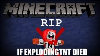 getlinkyoutube.com-If ExplodingTNT Died - Minecraft Machinima