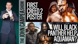 Will Black Panther Help Aquaman? First Creed 2 Poster - The John Campea Show