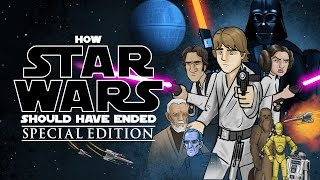 getlinkyoutube.com-How Star Wars Should Have Ended (Special Edition)