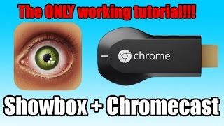getlinkyoutube.com-Watch Showbox on your Chromcast THE ONLY WORKING TUTORIAL ON YOUTUBE !!
