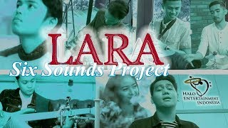 LARA - SIX SOUNDS PROJECT  SSP karaoke download ( tanpa vokal ) cover