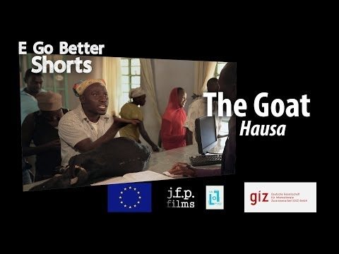 E Go Better SHORTS: The Goat (Hausa) /Microfinance Education