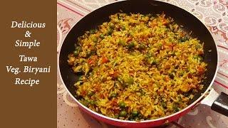 Veg. Tawa Biryani Recipe/Instant-Easy-Yummy Perfect dish for lunch box & Kid's snacks
