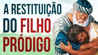 JUANRIBE PAGLIARIN - A RESTITUIÇÃO DO FILHO PRÓDIGO