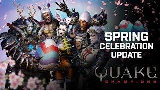 Quake Champions - Spring Celebration Frissítés