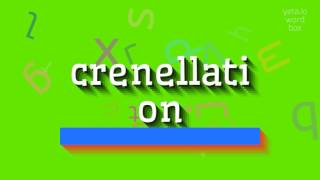 """How to say """"crenellation""""! (High Quality Voices)"""