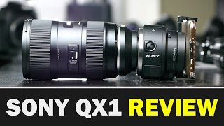 Sony QX1 Smartphone Camera Review
