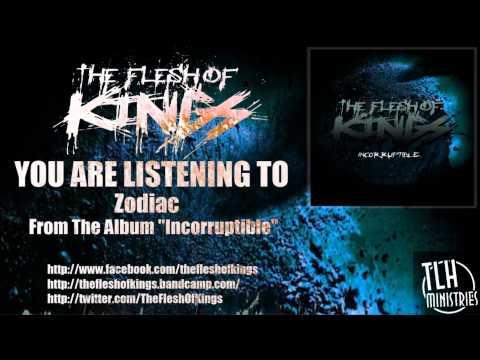 Zodiac de The Flesh Of Kings Letra y Video
