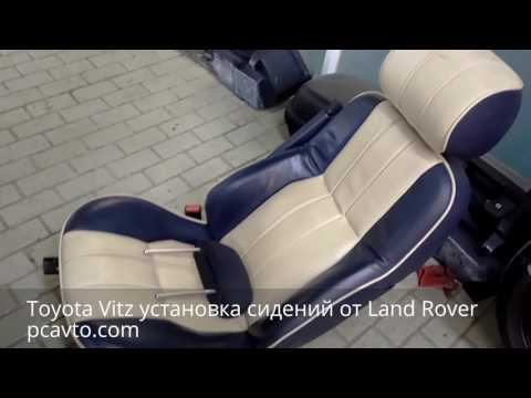 Трудовые будни PCavto. Серия 54. Toyota Vitz установка сидений от Land Rover