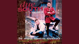 Due South - Theme '97