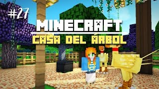 "getlinkyoutube.com-Casa del Árbol | Ep.27: ""BOSQUE MÁGICO DE CHOCOBOS"" 
