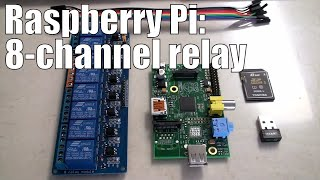 getlinkyoutube.com-Raspberry Pi: 8 Channel Relay step-by-step with software examples for automation