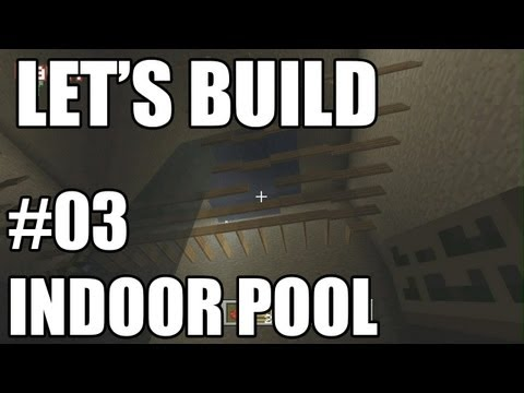 Let's Build with Geoff & Gavin - Indoor Pool