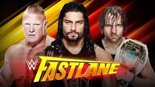 getlinkyoutube.com-WWE Fastlane 2016 - Brock Lesnar Vs Roman Reigns Vs Dean Ambrose - Winner goes to WM 32