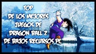 TOP DE LOS 5 MEJORES JUEGOS DE DRAGON BALL Z DE POCOS REQUISITOS PARA PC