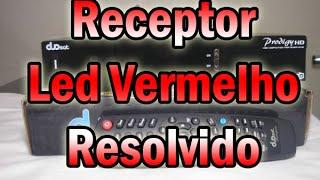 getlinkyoutube.com-Receptor duosat prodigy hd com Led vermelho não liga, [resolvido]