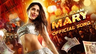 getlinkyoutube.com-Mera Naam Mary | Official Song | Brothers | Kareena Kapoor Khan, Sidharth Malhotra