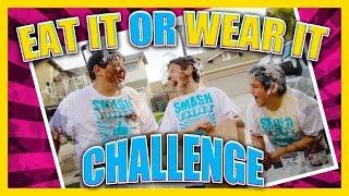 Eat It Or Wear It Challenge
