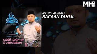 Munif Ahmad - Bacaan Tahlil (Official Music Audio)