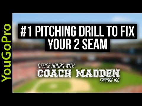 The #1 Pitching Drill To Fix Your 2 Seam Fastball  [Office Hours with Coach Madden] Ep.100