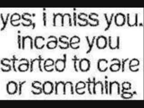 i miss you love quotes and sayings. I Miss You! Quotes amp;amp;amp;amp