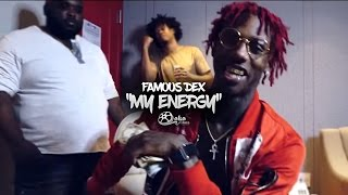 "getlinkyoutube.com-Famous Dex - ""My Energy"" | Shot by @lakafilms"