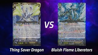 Cardfight! Vanguard - Thing Saver Dragon vs Bluish Flame Liberators